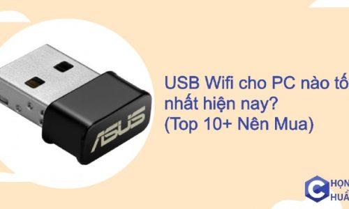 USB Wifi cho PC nào tốt nhất hiện nay 2021 (Top 10+ Nên Mua)