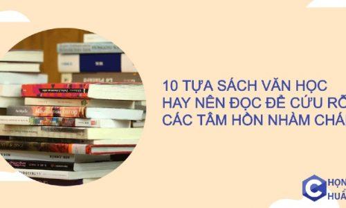 10+ tựa sách văn học hay nên đọc để cứu rỗi các tâm hồn nhàm chán
