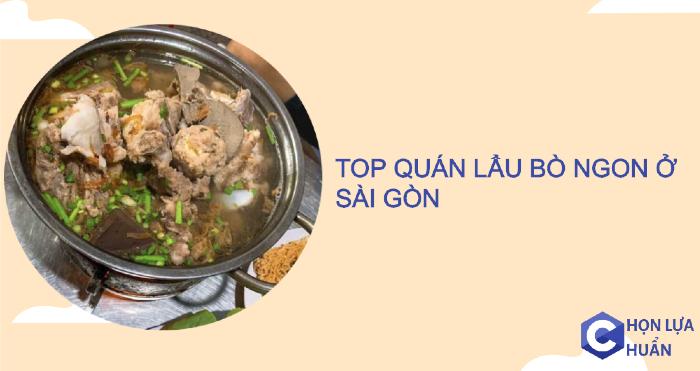 TOP quán lẩu bò ngon ở Sài Gòn [Update liên tục]